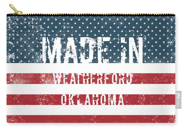 Made In Weatherford, Oklahoma Carry-all Pouch