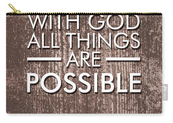 With God All Things Are Possible - Bible Verses Art Carry-all Pouch
