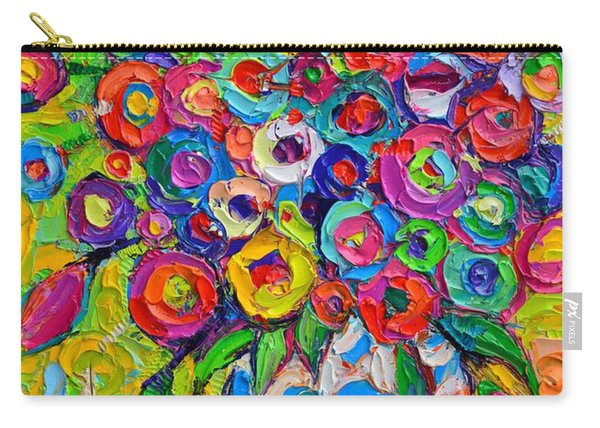 Abstract Flowers Of Happiness Impressionist Impasto Palette Knife Oil Painting By Ana Maria Edulescu Carry-all Pouch