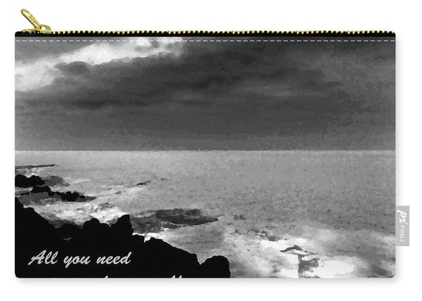 All You Need Is Inside Yourself Carry-all Pouch
