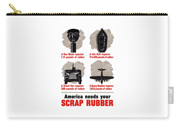 America Needs Your Scrap Rubber Carry-all Pouch