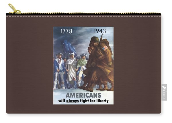 Americans Will Always Fight For Liberty Carry-all Pouch