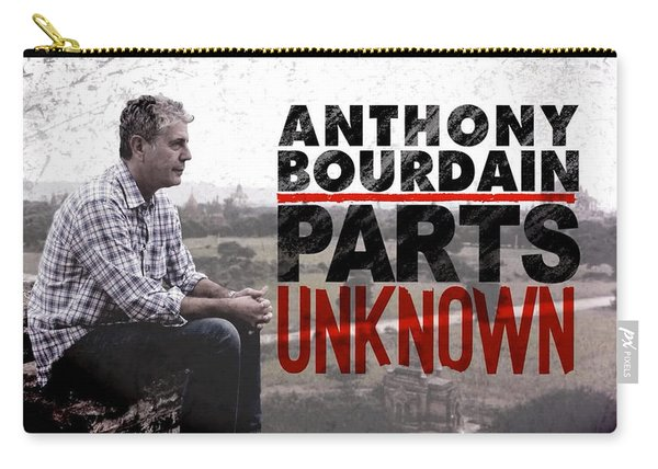 Anthony Bourdain Parts Unknown Carry-all Pouch
