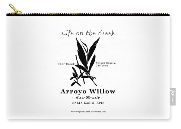 Arroyo Willow - Black Text Carry-all Pouch