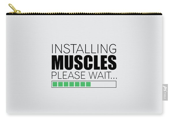 Installing Muscles Please Wait Gym Motivational Quotes Poster Carry-all Pouch