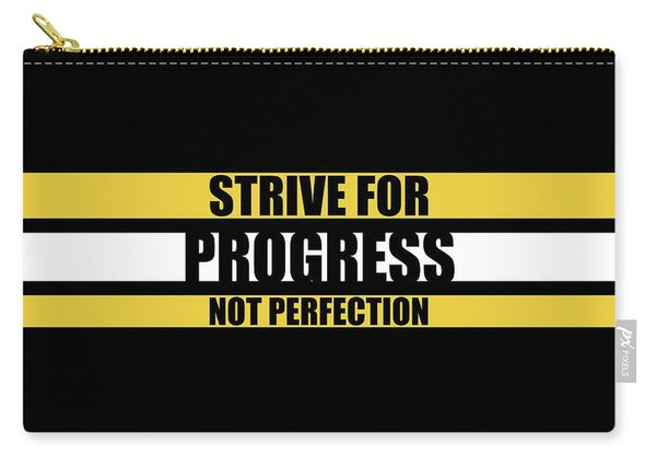 Strive For Progress Not Perfection Gym Motivational Quotes Poster Carry-all Pouch
