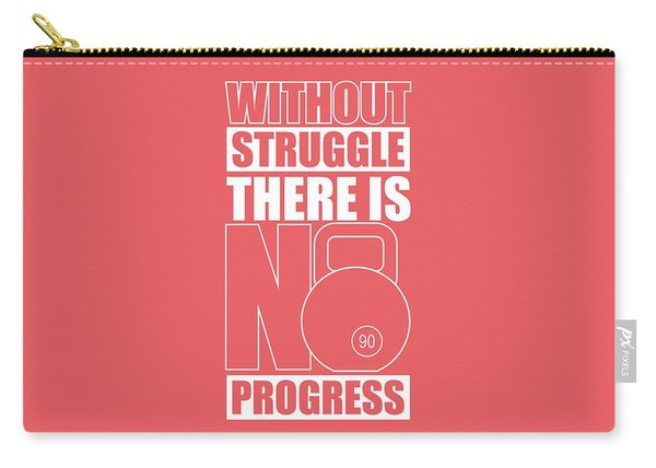 Without Struggle There Is No Progress Gym Motivational Quotes Poster Carry-all Pouch