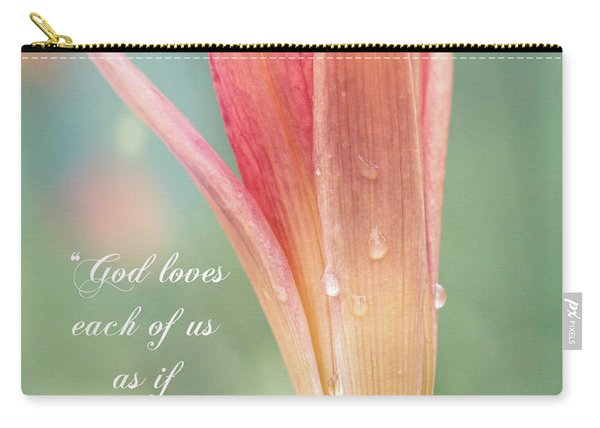 Augustine Quote God Loves Each Of Us With Opening Lily Carry-all Pouch