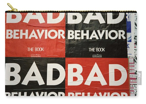 Bad Behavior Carry-all Pouch