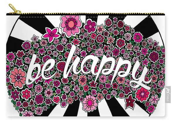 Be Happy Carry-all Pouch