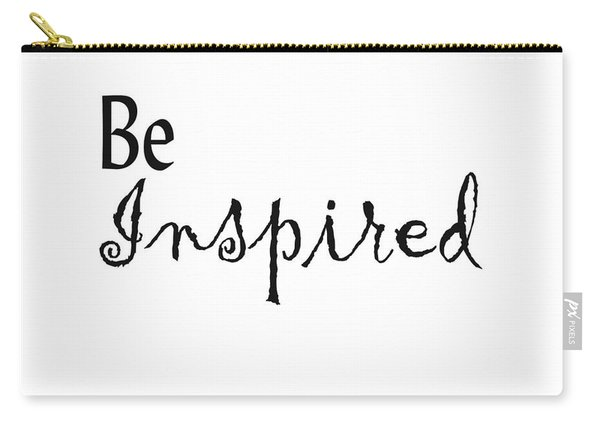 Be Inspired Carry-all Pouch