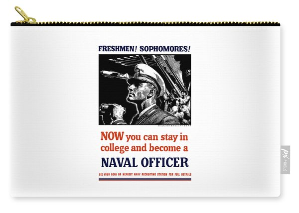 Become A Naval Officer Carry-all Pouch