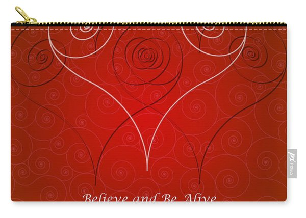 Believe And Be Alive Carry-all Pouch