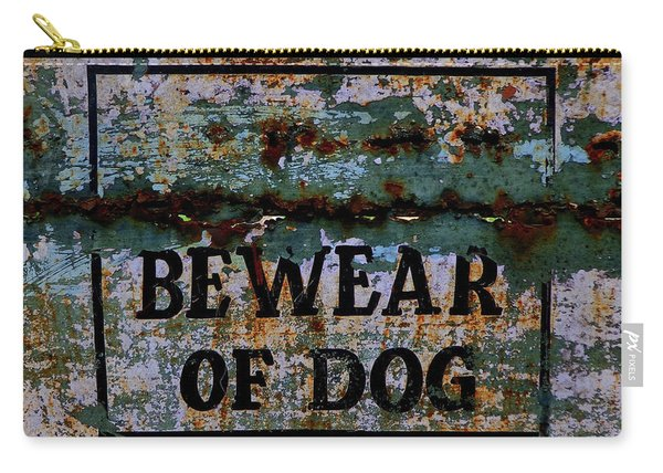 Bewear Of Dog Carry-all Pouch