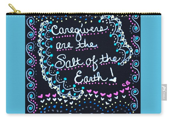 Caregivers Are The Salt Of The Earth Carry-all Pouch