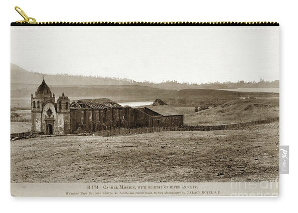 Carmel Mission, With Glimpse Of River And Bay Circa 1880 Carry-all Pouch