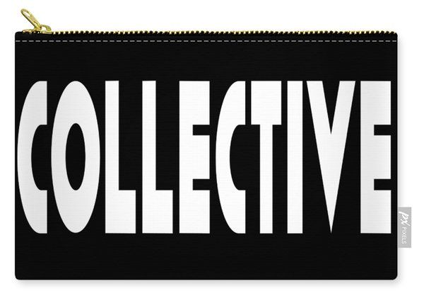 Collective Mindful Community Righteous Inspiration Motivational Quote Prints  Carry-all Pouch
