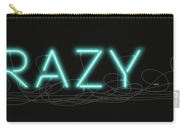 Crazy - Neon Sign 1 Carry-all Pouch