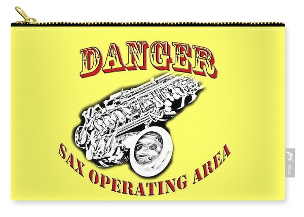 Danger Sax Operating Area Carry-all Pouch