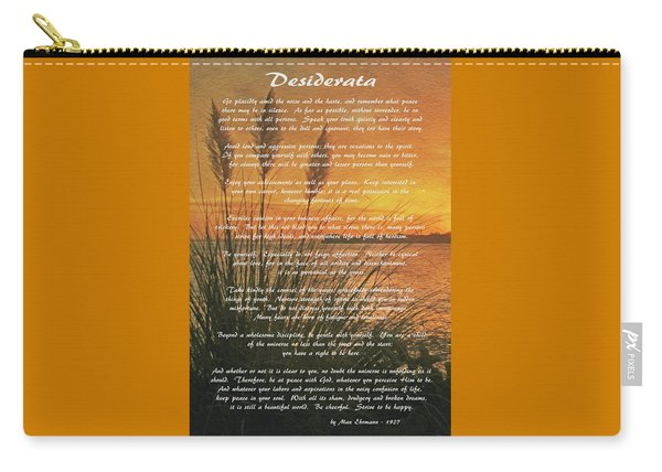 Desiderata - Go Placidly Carry-all Pouch