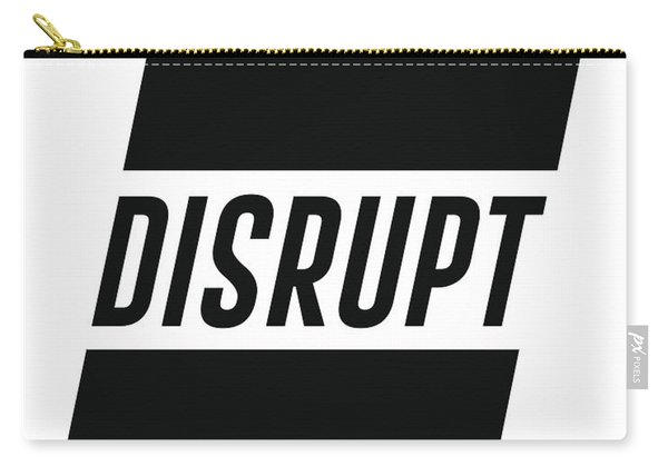 Disrupt - Minimalist Print - Typography - Quote Poster Carry-all Pouch