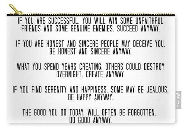 Do It Anyway By Mother Teresa 3 #minimalism #inspirational Carry-all Pouch