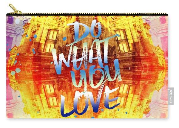 Do What You Love Paris Music Opera Garnier  Carry-all Pouch