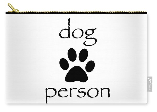 Dog Person Carry-all Pouch