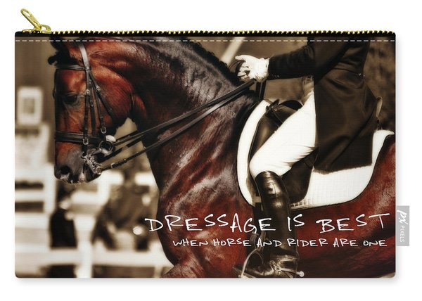 Dressage Best Quote Carry-all Pouch