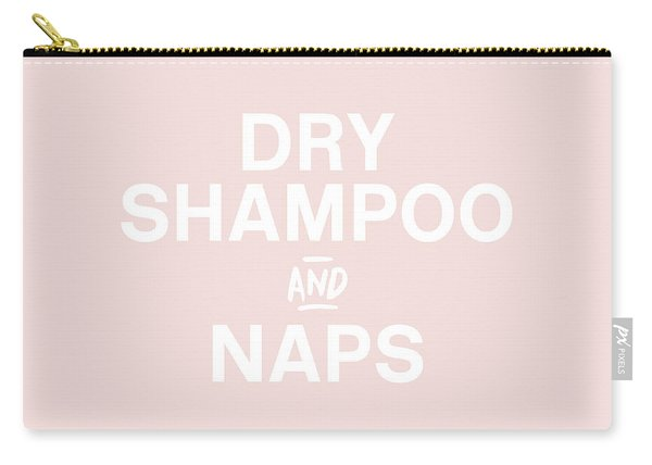 Dry Shampoo And Naps Blush- Art By Linda Woods Carry-all Pouch