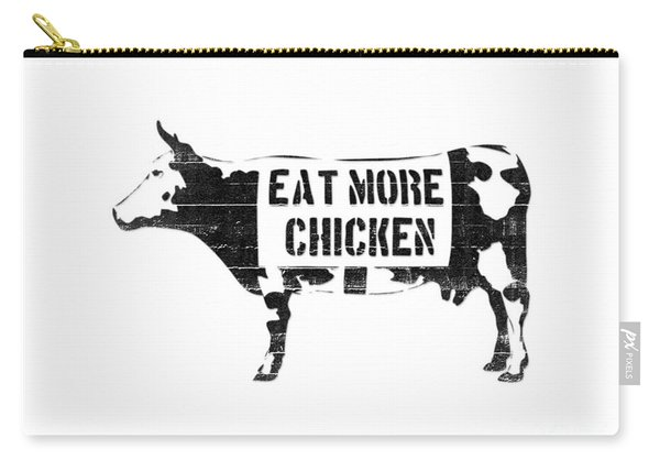 Eat More Chicken Carry-all Pouch