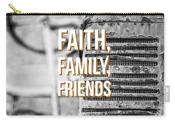 Faith Family Friends Carry-all Pouch