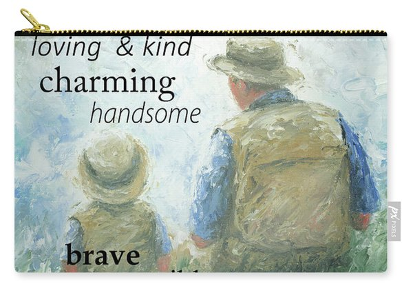 Father And Son Inspirational Words Carry-all Pouch