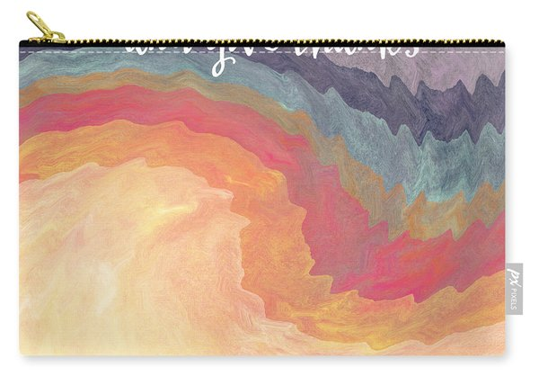 Gather And Give Thanks- Abstract Art By Linda Woods Carry-all Pouch
