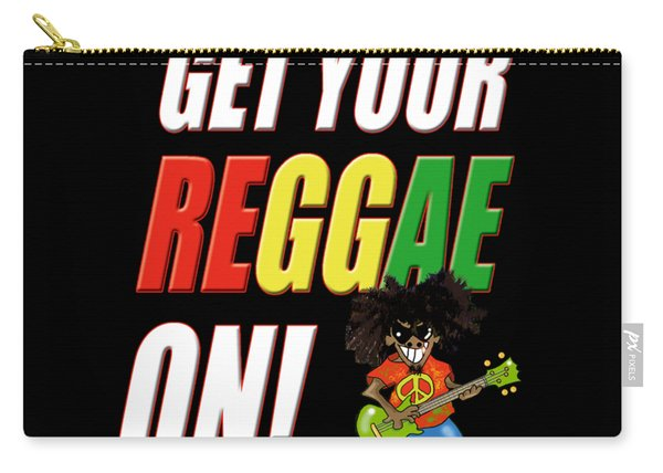 Get Your Reggae On Carry-all Pouch