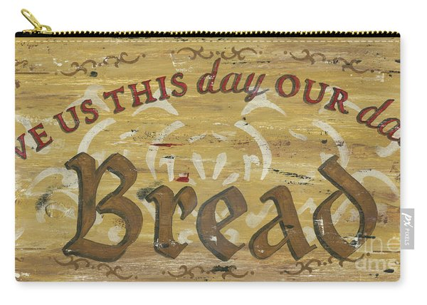 Give Us This Day Our Daily Bread Carry-all Pouch