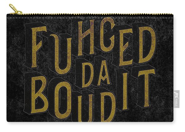 Goldblack Fuhgeddaboudit Carry-all Pouch