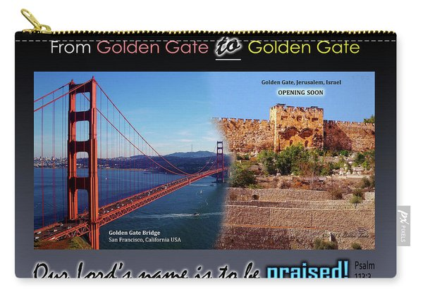 Golden Gate To Golden Gate Carry-all Pouch
