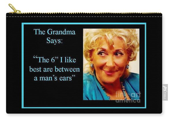 Grandma Says Carry-all Pouch