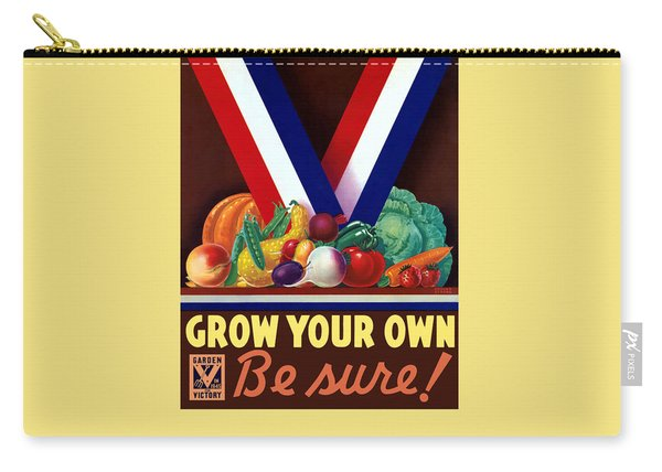 Grow Your Own Victory Garden Carry-all Pouch