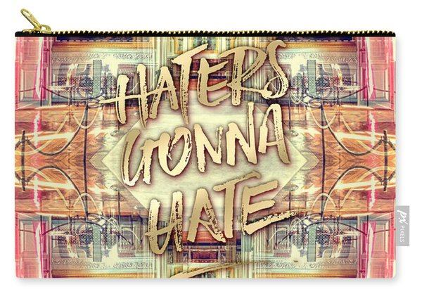 Haters Gonna Hate Queen Marie Antoinette Petit Trianon Carry-all Pouch