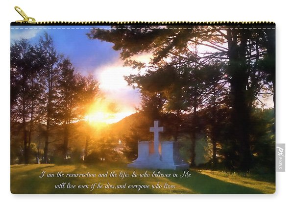 He Who Believes Will Never Die Carry-all Pouch
