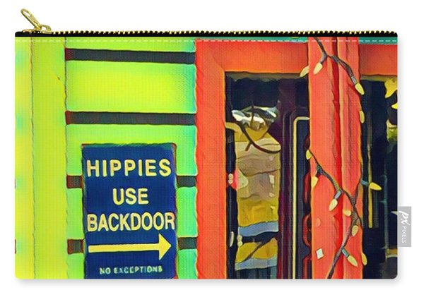Hippies Use Backdoor Carry-all Pouch