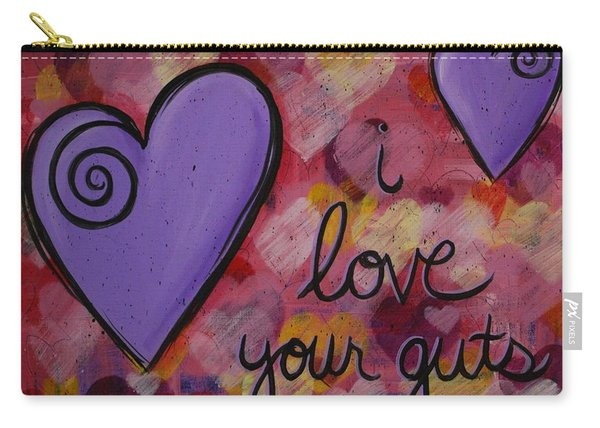 I Love Your Guts Carry-all Pouch