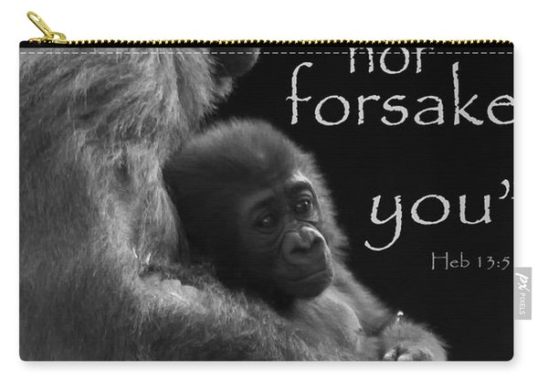 I Will Not Leave Nor Forsake You Carry-all Pouch