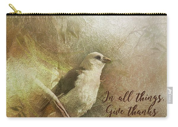In All Things Give Thanks Carry-all Pouch