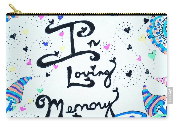 In Loving Memory Carry-all Pouch