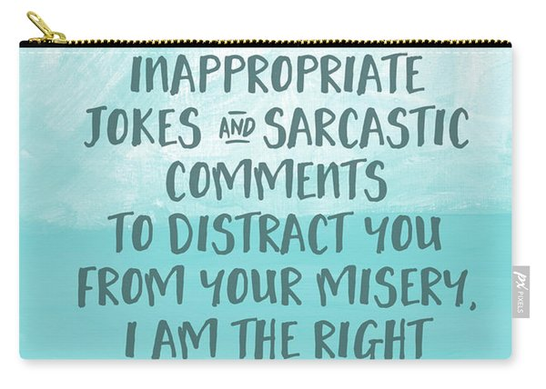 Inappopriate Jokes- Empathy Card By Linda Woods Carry-all Pouch