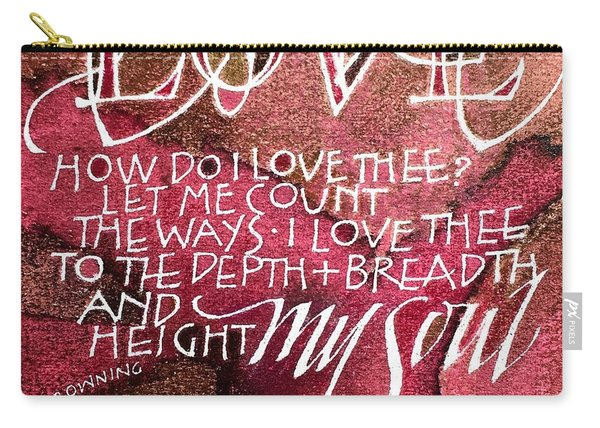 Inspirational Saying Love Carry-all Pouch