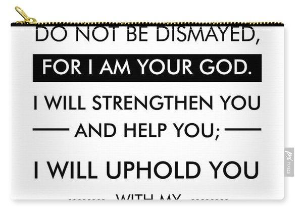 Isaiah 40-10 - Spiritual Wall Art - Bible Verses Art - Minimalist Scripture Carry-all Pouch